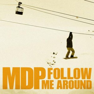 Follow Me Around