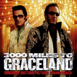 3000 Miles To Graceland Soundtrack 2001