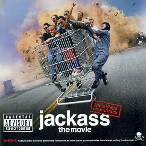 Jackass: The Movie Soundtrack 2002