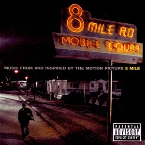 8 Mile Soundtrack 2002