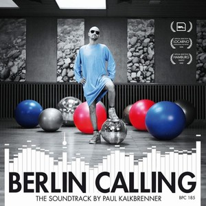 Berlin Calling Soundtrack, Tech House, Minimal House 2008
