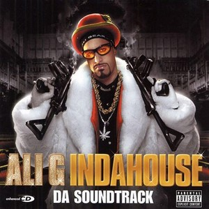 Ali G Indahouse Soundtrack (Rap & Hip-Hop) 2002