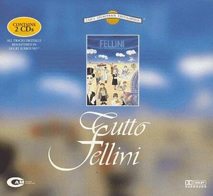 Tutto Fellini: Various Artists Score 2005 (Italy)