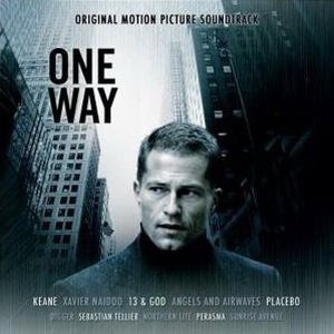 One Way Soundtrack 2007