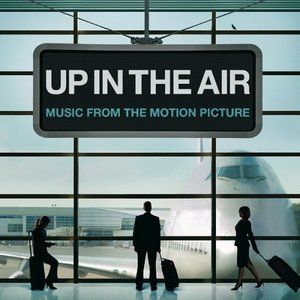 Up In The Air Soundtrack 2009