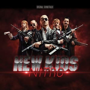 New Kids Nitro Soundtrack/Score 2011