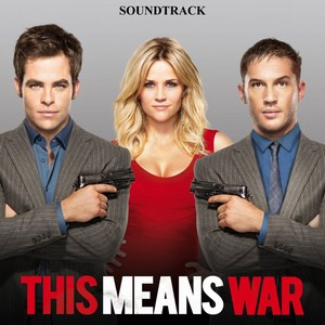 This Means War Soundtrack 2012