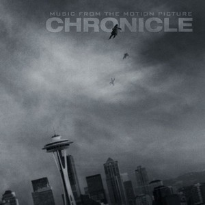 Chronicle Soundtrack 2012