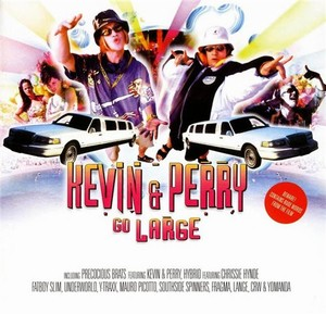 Kevin & Perry Go Large Soundtrack 2000