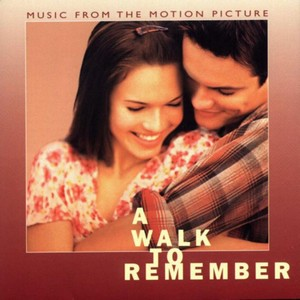 Walk To Remember Soundtrack 2002