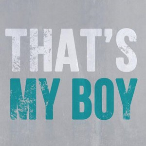 That's My Boy Soundtrack 2012