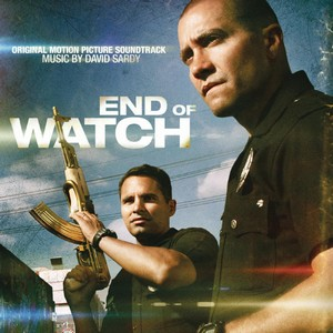 End Of Watch Score/Soundtrack 2012