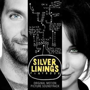 Silver Linings Playbook Soundtrack and Score 2012
