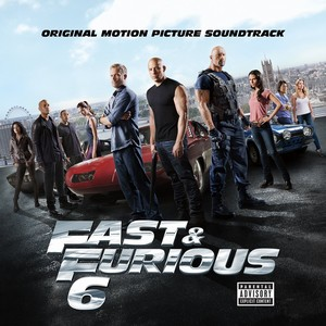 Fast & Furious 6 Soundtrack 2013