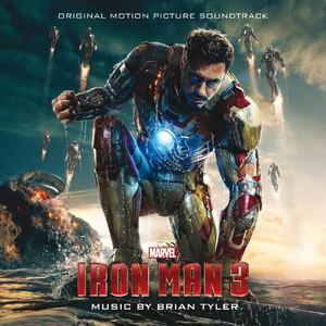 Iron Man 3 Soundtrack and Score 2013