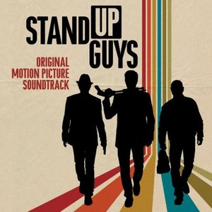 Stand Up Guys Soundtrack 2012