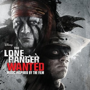 Lone Ranger Soundtrack and Score 2013