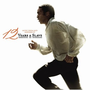 12 Years a Slave Soundtrack / Score 2013