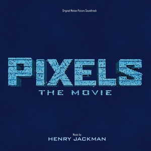 Pixels Soundtrack 2015