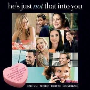 He's Just Not That Into You Soundtrack 2009