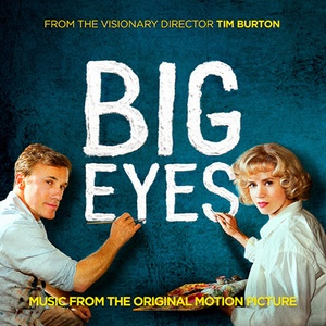 Big Eyes Soundtrack 2014