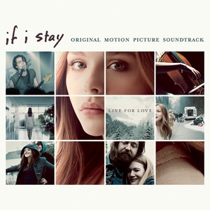 If I Stay Soundtrack 2014
