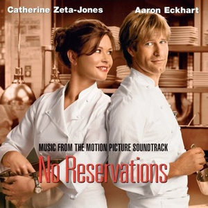 No Reservations Soundtrack 2007