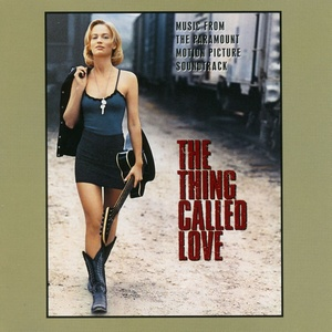 Thing Called Love Soundtrack 1993