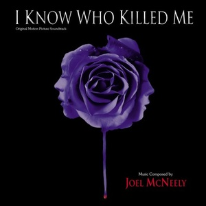 I Know Who Killed Me Soundtrack / Score 2007