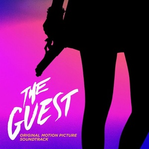 The Guest Soundtrack / Score 2014