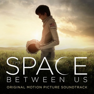Space Between Us Score 2017