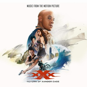 xXx: Return of Xander Cage Soundtrack 2017