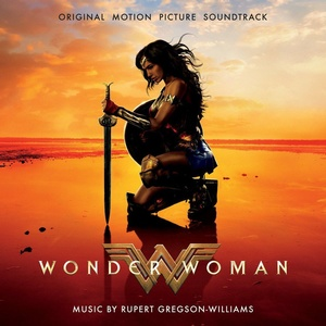 Wonder Woman Soundtrack / Score 2017