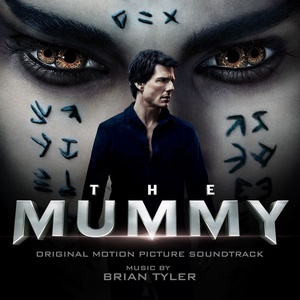 The Mummy Score 2017