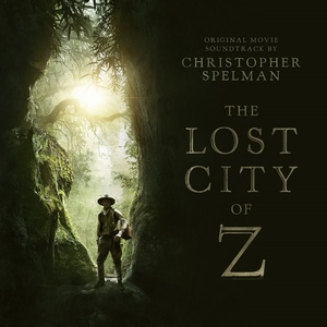 Lost City of Z Score 2016