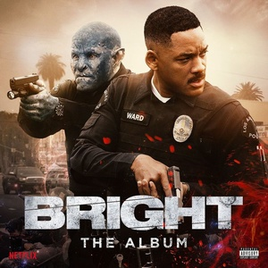 Bright Soundtrack 2017