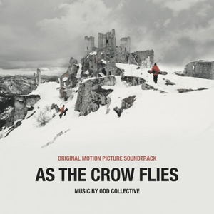 As The Crow Flies Soundtrack 2017
