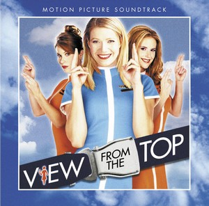 View from the Top Soundtrack 2003