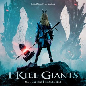 I Kill Giants Score 2017