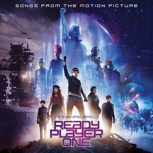 Ready Player One Soundtrack/Score 2018