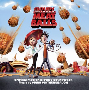 Cloudy with chance of Meatballs Score 2009