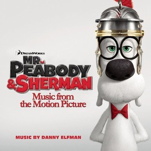 Mr. Peabody & Sherman Score 2014