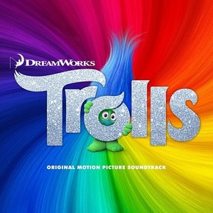 Trolls Soundtrack / Score 2016