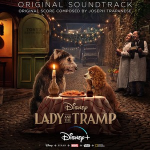 Lady and the Tramp Score 2019