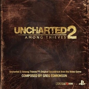 Uncharted 2: Among Thieves Soundtrack 2009