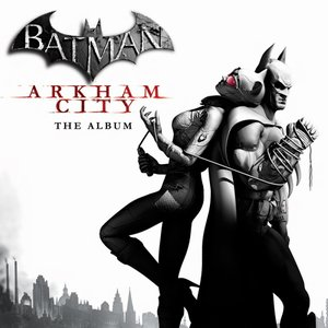 Batman Arkham City Soundtrack 2011