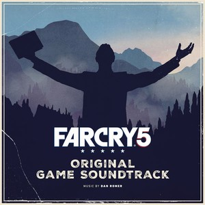 Far Cry 5 Soundtrack 2018