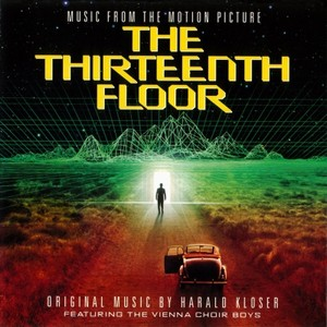 Thirteenth floor soundtrack score for 13 floor